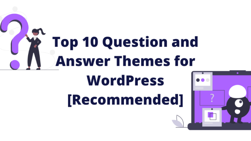 Best question and answer themes for WordPress