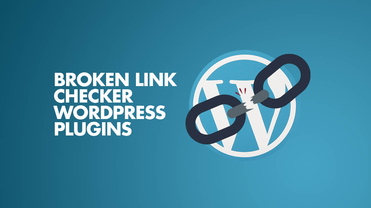 Broken Link Checker WordPress Plugins