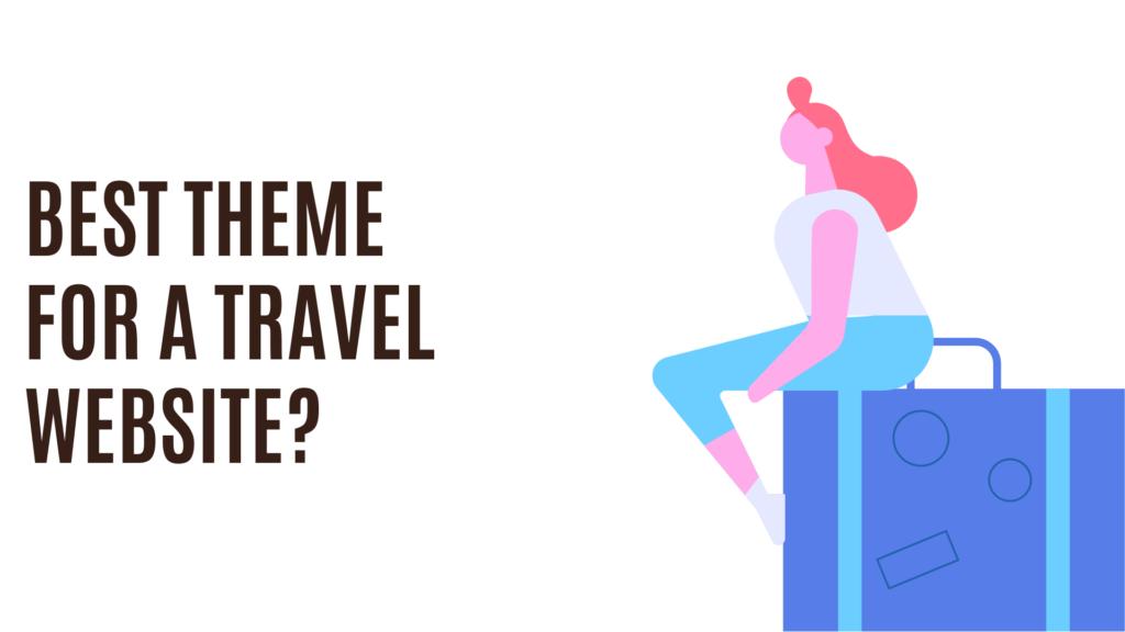 best theme for travel website